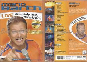 MANNER-SIND-PRIMITIV-ABER-GLUCKLICH-MARIO-BARTH-LIVE
