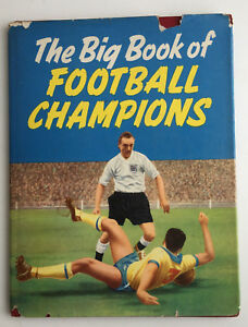 The Big Book of Football Champions c1956 SUPERB - Cardiff, Cardiff, United Kingdom - The Big Book of Football Champions c1956 SUPERB - Cardiff, Cardiff, United Kingdom