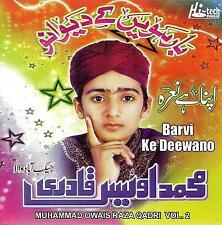 MUHAMMAD OWAIS RAZA QADRI - BARVI KE DEEWANO VOL 2 - NEW NAAT CD - FREE UK POST