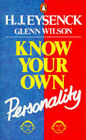 Know Your Own Personality by H. J. Eysenck, Glenn D. Wilson (Paperback, 1991)