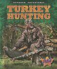 Turkey Hunting by Sara Green (Hardback, 2014)