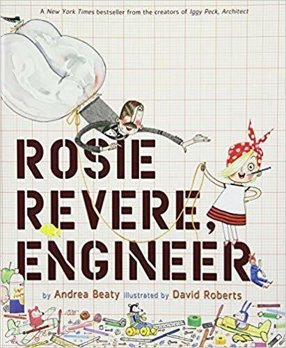 Rosie Revere, Engineer by Andrea Beaty HARDCOVER 2013