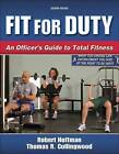Fit for Duty by Robert Hoffman, Thomas R. Collingwood (Paperback, 2005)