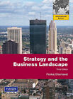 Strategy and the Business Landscape by Pankaj Ghemawat (Paperback, 2008)