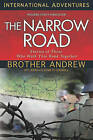 The Narrow Road: Stories of Those Who Walk This Road Together by Brother Andrew (Paperback / softback, 2011)