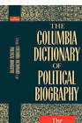 The Columbia Dictionary of Political Biography by Columbia University Press (Paperback, 1991)
