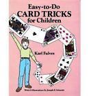 Easy to Do Card Tricks for Children by Karl Fulves (Paperback, 1990)