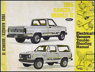 1985 Ford Ranger and Bronco II Electrical Troubleshooting Manual Original OEM 85