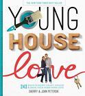 Young House Love von Sherry Petersik und John Petersik (2012, Gebundene Ausgabe)