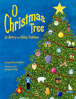O Christmas Tree: Its History and Holiday Traditions by Jacqueline Farmer (Paperback / softback, 2010)
