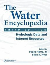 The Water Encyclopedia, Third Edition: Hydrologic Data and Internet Resources (
