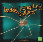 Daddy Long-Leg Spiders by Molly Kolpin (Hardback, 2010)