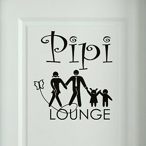 pipi lounge wandtattoo familie wc badezimmer toiletten t raufkleber spr che 5c ebay. Black Bedroom Furniture Sets. Home Design Ideas