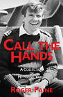 Call the Hands: A Collection of Naval Yarns by Roger Paine (Paperback, 2009)