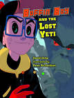 Boffin Boy and the Lost Yeti: Set 3 by David Orme (Paperback, 2013)