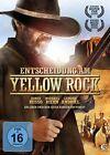 Entscheidung am Yellow Rock (2013)