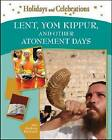 Lent, Yom Kippur, and Other Atonement Days by Amy Hackney Blackwell (Hardback, 2009)