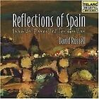 David Russell - Reflections of Spain (Spanish Favorites for Guitar)