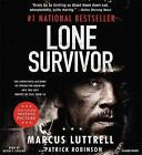 Lone Survivor: The Incredible True Story of Navy SEALs Under Siege by Marcus Luttrell, Patrick Robinson (CD-Audio, 2013)