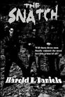 The Snatch by Harold R Daniels (Paperback / softback, 2013)