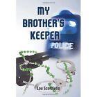My Brother's Keeper Scorziello Crime Mystery Xlibris Corporation 9781456849030