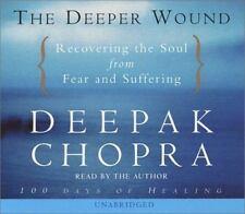 The Deeper Wound (Deepak Chopra) Chopra, Deepak Books-Good Condition