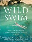Wild Swim by Dominick Tyler, Kate Rew (Paperback, 2009)