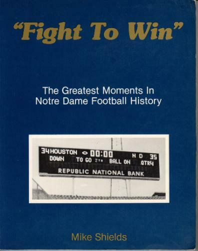 Fight to win   The greatest moments in Notre Dame football history