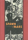 Spawn of Mars & Other Stories by Wallace Wood, Al Feldstein (Hardback, 2015)