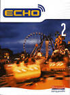 Echo 2 Pupil Book by Pearson Education Limited (Paperback, 2005)