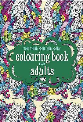 1 of 1 - Very Good, The Third One and Only Colouring Book for Adults (One and Only Colour