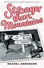 Stronger Than Mountains by Rachel Anderson (Paperback, 2009)