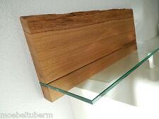 Glasregal Wandboard Eiche Massiv Holz Board Regal Glas Brett NEU mit Baumkante !