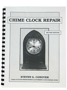 New-Chime-Clock-Repair-Book-by-Steven-Conover-BK-113