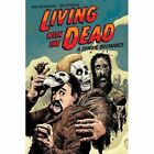 Living With The Dead: A Zombie Bromance by Mike Richardson, Ben Stenbeck (Paperback, 2016)