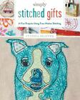 Simply Stitched Gifts von Cynthia Shaffer (Taschenbuch)