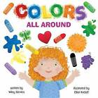 Colors All Around by Wiley Blevins (Hardback, 2016)