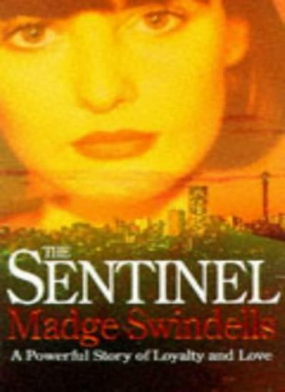 The Sentinel By Madge Swindells. 9780751513554