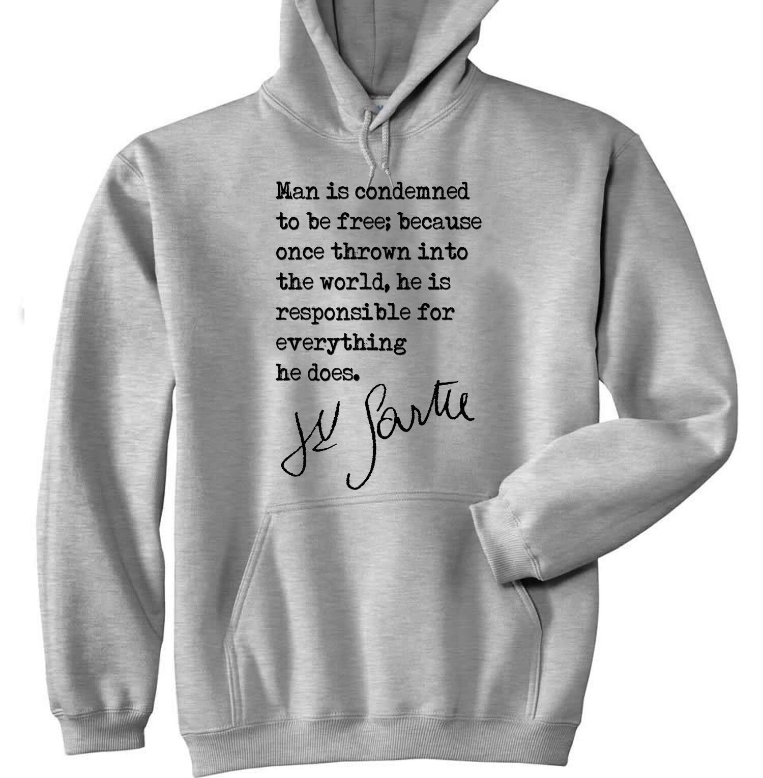 JEAN PAUL SARTRE QUOTE - NEW COTTON GREY HOODIE