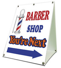 Barber Shop Youre Next Sidewalk A Frame 18x24 Outdoor Store Retail Sign