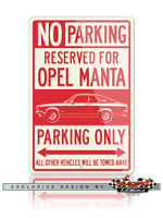 Opel Manta A Coupe 1970 - 1975 Reserved Parking Only Sign 12x18 Or 8x12 Aluminum