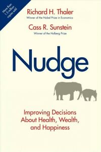 Nudge-Improving-Decisions-About-Health-Wealth-and-Happiness-Hardcover-by