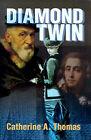 Diamond Twin by Catherine A Thomas (Paperback / softback, 2000)
