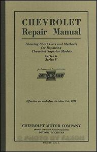 1925 1926 Chevrolet Shop Manuel 25 26 Chevy Superior Voiture Camion Repair Cluno0ad-07232621-590606707
