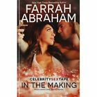 In the Making by Farrah Abraham (Paperback / softback, 2014)
