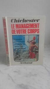 Francis Chichester - El Manejo De Su Cuerpo - 1969