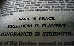 Framed Print - War is Peace Freedom is Slavery Ignorance ... War Is Peace Freedom Is Slavery Ignorance Is Strength
