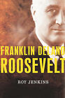 Roosevelt by Roy Jenkins (Hardback, 2004)