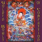 Golden Bowls of Compassion by Karma Moffett (CD, Jan-2008, Padma Projects)