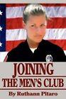 Joining the Men's Club by Ruthann Pitaro (Paperback / softback, 2002)